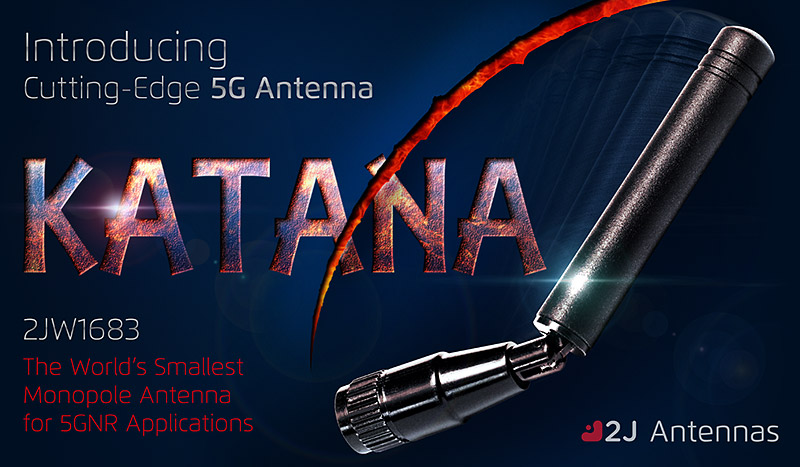 "Introducing ""KATANA"" - The World's Smallest 5GNR Monopole Antenna"